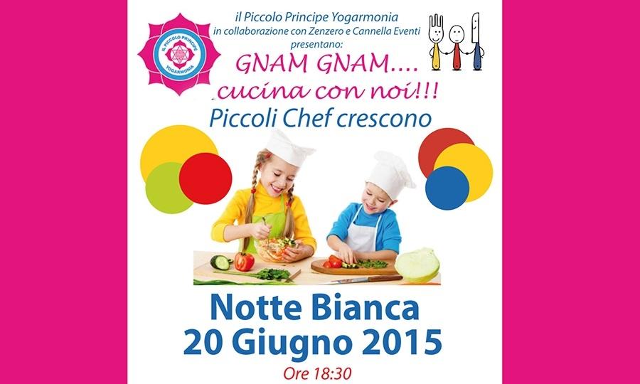 Gnam Gnam, Piccoli Chef crescono