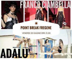 Point Break, fashion night rinviata al 30 giugno
