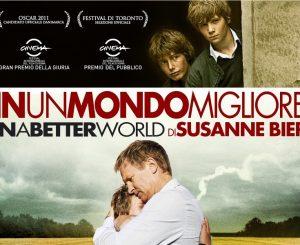 """Cinema x Noi, """"In un mondo migliore"""" il 27 aprile"""