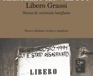 20 gennaio, Libero Grassi. Storia di un'eresia borghese