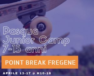 Point Break Fregene, Pasqua con Surf e Skate Camp