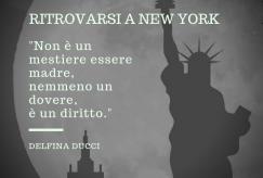 """""""Ritrovarsi a New York"""", in uscita il nuovo romanzo di Delfina Ducci"""
