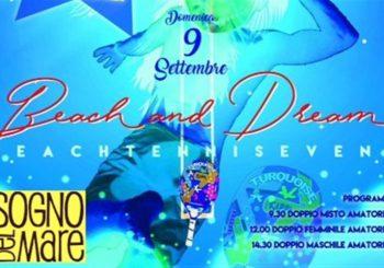 Beach and Dream il 9 settembre al Sogno del Mare