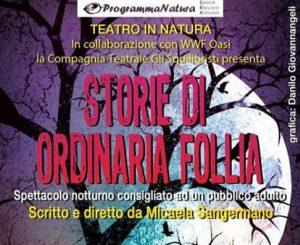 """""""Storie di Ordinaria Follia"""" cambio data al 7 luglio"""